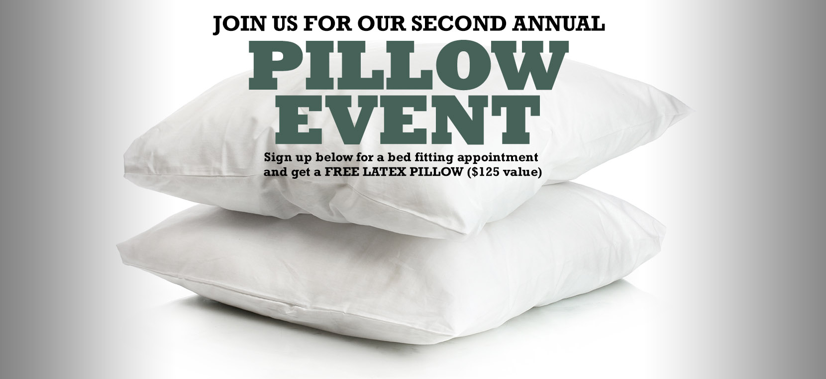 Free Pillow Event